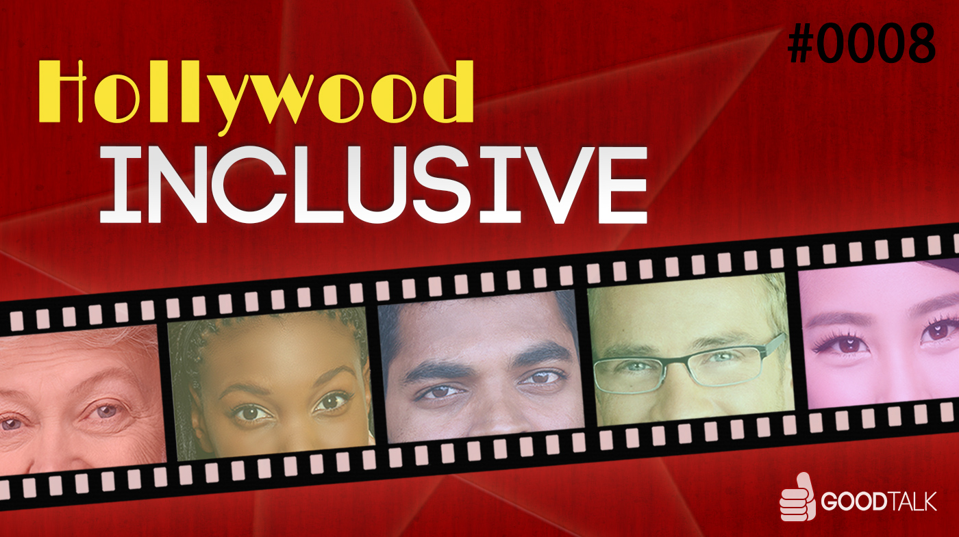 Episode 0008 -- Hollywood Inclusive